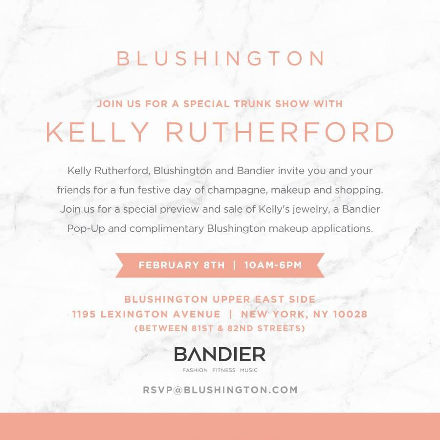 Bandier Blushington x Kelly Rutherford Trunk Show New York