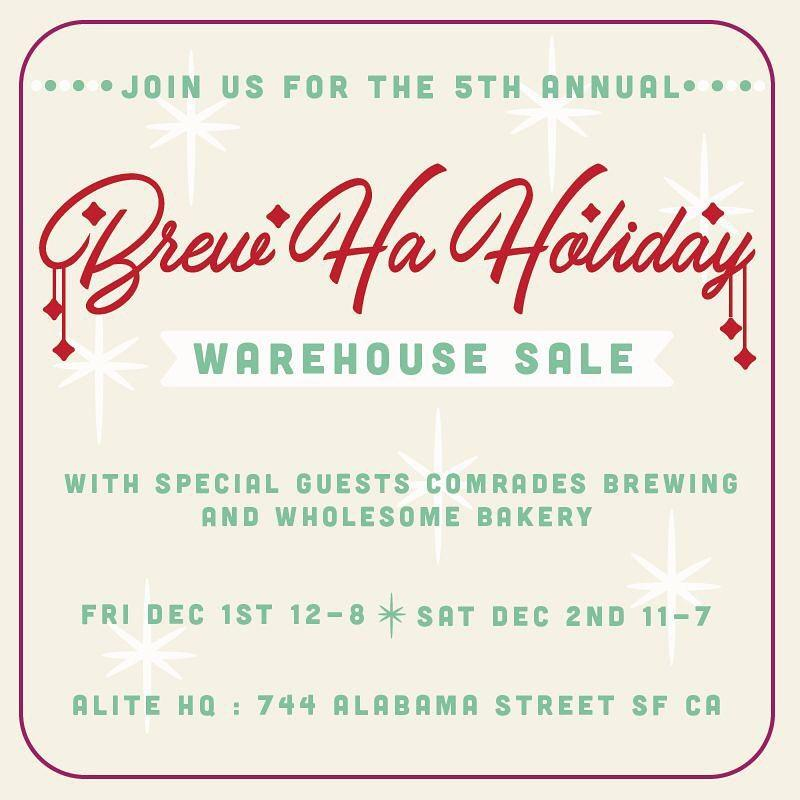 Brew Ha Holiday Warehouse Sale