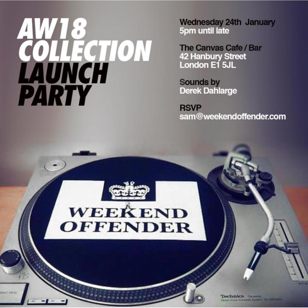Weekend Offender AW18 Collection Launch Party